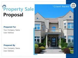 Property Sale Proposal Powerpoint Presentation Slides