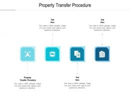 Property Transfer Procedure Ppt Powerpoint Presentation Show Gallery Cpb