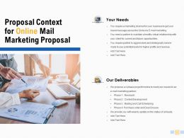 Proposal Context For Online Mail Marketing Proposal Deliverables Ppt Slides
