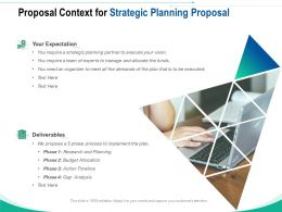 Proposal Context For Strategic Planning Proposal Ppt Powerpoint Presentation Styles