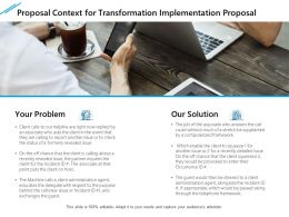 Proposal Context For Transformation Implementation Proposal Ppt Styles