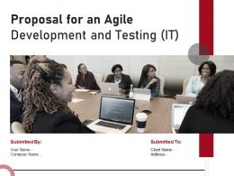 Proposal For An Agile Development And Testing IT Powerpoint Presentation Slides