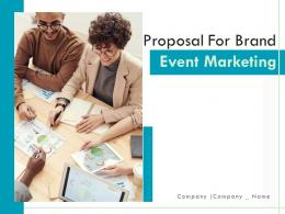 Proposal For Brand Event Marketing Powerpoint Presentation Slides