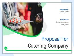 Proposal For Catering Company Powerpoint Presentation Slides
