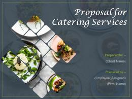 Proposal For Catering Services Powerpoint Presentation Slides