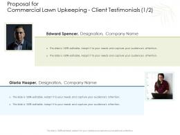 Proposal For Commercial Lawn Upkeeping Client Testimonials Communication Ppt Objects