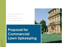 Proposal For Commercial Lawn Upkeeping Powerpoint Presentation Slides