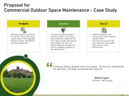 Proposal For Commercial Outdoor Space Maintenance Case Study Ppt Powerpoint Outline