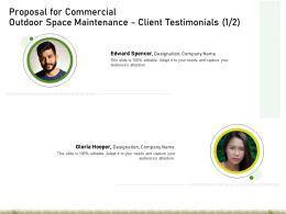 Proposal For Commercial Outdoor Space Maintenance Client Testimonials Communication Ppt Icon