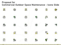 Proposal For Commercial Outdoor Space Maintenance Icons Slide Ppt Powerpoint Presentation Deck