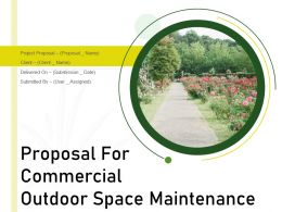 Proposal For Commercial Outdoor Space Maintenance Powerpoint Presentation Slides