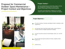 Proposal For Commercial Outdoor Space Maintenance Project Context And Objectives Ppt Pictures