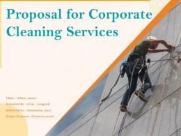 Proposal For Corporate Cleaning Services Powerpoint Presentation Slides