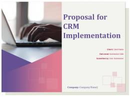 Proposal For CRM Implementation Powerpoint Presentation Slides