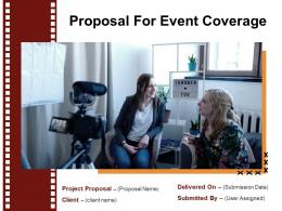 Proposal For Event Coverage Powerpoint Presentation Slides