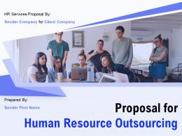 Proposal For Human Resource Outsourcing Powerpoint Presentation Slides