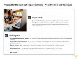 Proposal For Maintaining Company Software Project Context And Objectives Ppt Clipart