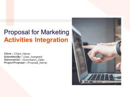 Proposal For Marketing Activities Integration Powerpoint Presentation Slides