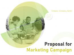 Proposal For Marketing Campaign Powerpoint Presentation Slides