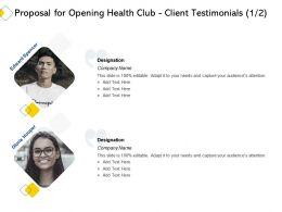 Proposal For Opening Health Club Client Testimonials L2232 Ppt Powerpoint Microsoft