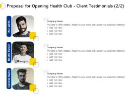 Proposal For Opening Health Club Client Testimonials L2233 Ppt Powerpoint Visuals