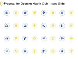 Proposal For Opening Health Club Icons Slide Ppt Powerpoint Presentation Visual Aids