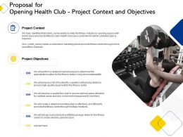 Proposal For Opening Health Club Project Context And Objectives Ppt Powerpoint Slide
