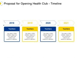 Proposal For Opening Health Club Timeline Ppt Powerpoint Presentation Layouts