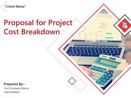 Proposal For Project Cost Breakdown Powerpoint Presentation Slides