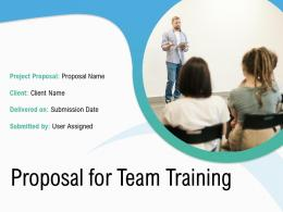 Proposal For Team Training Powerpoint Presentation Slides