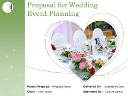 Proposal For Wedding Event Planning Powerpoint Presentation Slides