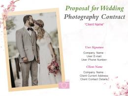 Proposal For Wedding Photography Contract Powerpoint Presentation Slides