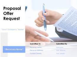 Proposal Offer Request Powerpoint Presentation Slides