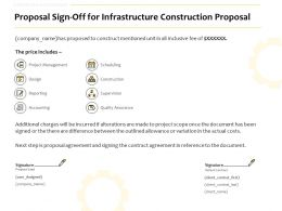 Proposal Sign Off For Infrastructure Construction Proposal Ppt Powerpoint Show
