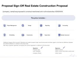 Proposal Sign Off Real Estate Construction Proposal Ppt Powerpoint Presentation Outline