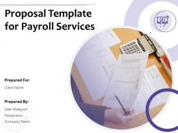 Proposal Template For Payroll Services Powerpoint Presentation Slides