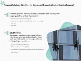 Proposed Solutions Objectives For Commercial Property Window Cleaning Proposal Ppt Slides
