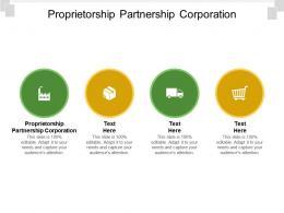 Proprietorship Partnership Corporation Ppt Powerpoint Presentation Ideas Master Slide Cpb