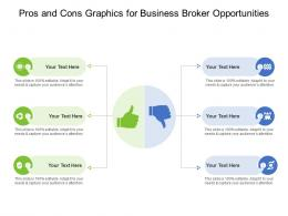 Pros And Cons Graphics For Business Broker Opportunities Infographic Template