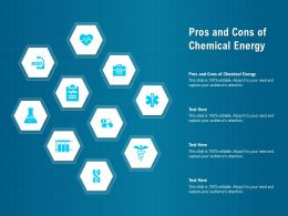 Pros And Cons Of Chemical Energy Ppt Powerpoint Presentation Infographics
