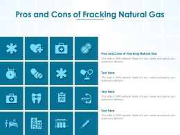 Pros And Cons Of Fracking Natural Gas Ppt Powerpoint Presentation Layouts Professional