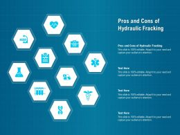 Pros And Cons Of Hydraulic Fracking Ppt Powerpoint Presentation Model Example