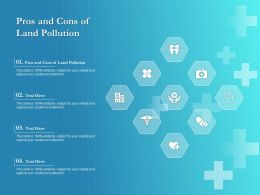 Pros And Cons Of Land Pollution Ppt Powerpoint Presentation Icon Templates