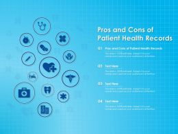 Pros And Cons Of Patient Health Records Ppt Powerpoint Presentation Slides Show