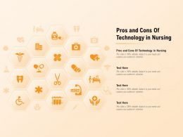Pros And Cons Of Technology In Nursing Ppt Powerpoint Presentation File Design Ideas