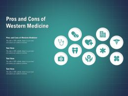 Pros And Cons Of Western Medicine Ppt Powerpoint Presentation Pictures