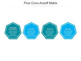 Pros Cons Ansoff Matrix Ppt Powerpoint Presentation Infographics Objects Cpb