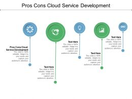 Pros Cons Cloud Service Development Ppt Powerpoint Presentation Model Example Cpb
