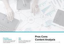 Pros Cons Content Analysis Ppt Powerpoint Presentation Portfolio Graphics Pictures Cpb