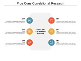 Pros Cons Correlational Research Ppt Powerpoint Presentation Show Images Cpb